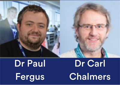 Dr Paul Fergus and Dr Carl Chalmers