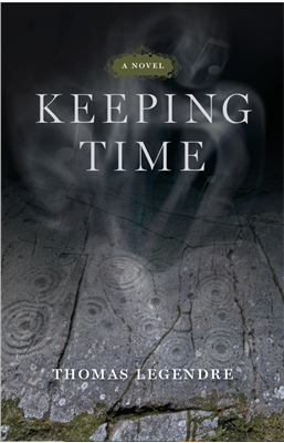 A book cover for Keeping Time by Thomas Legendre. The cover shows smoke rising from some rocks into darkness.
