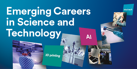 Emerging Careers in Science and Technology