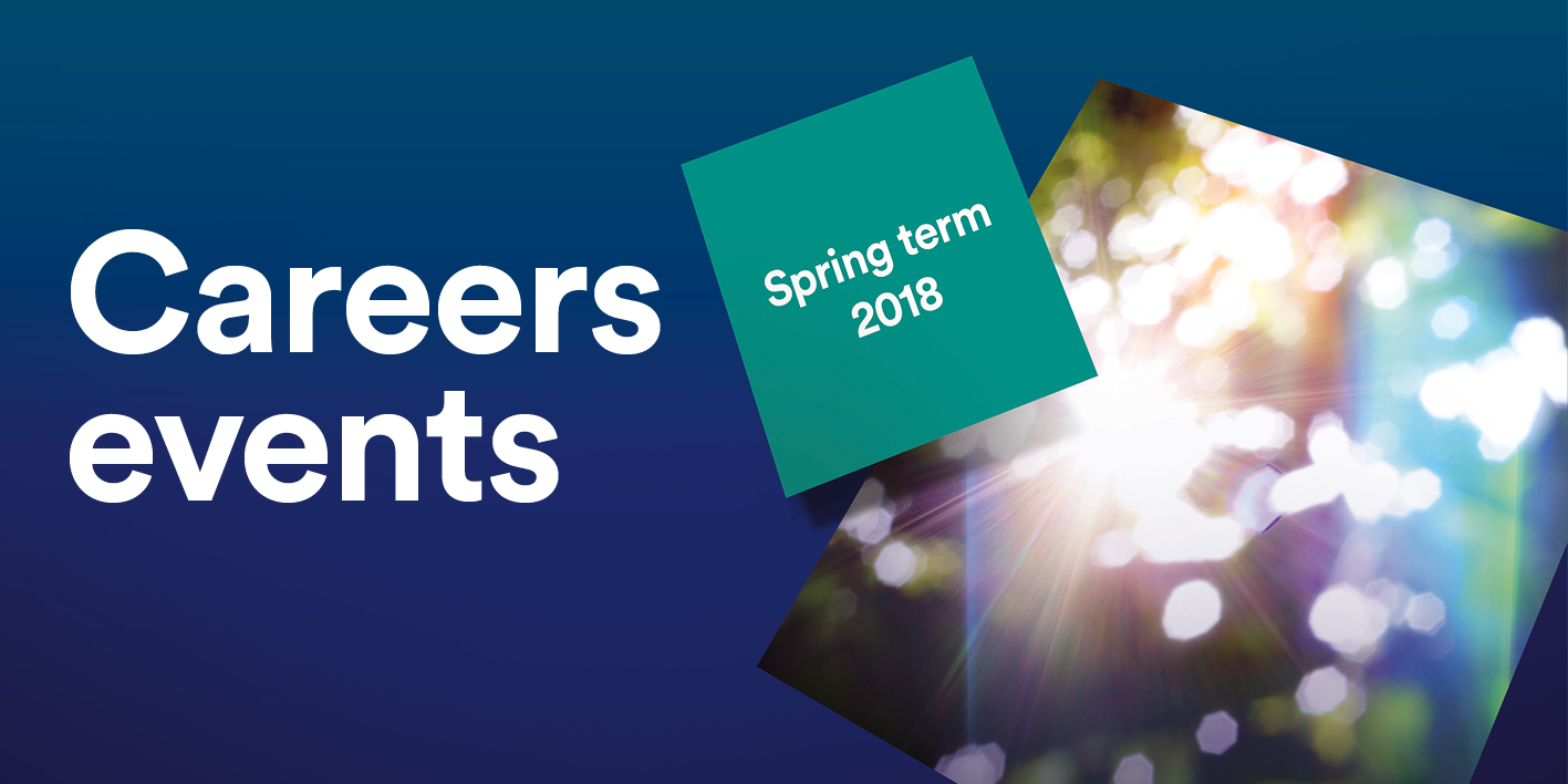 Careers events - Spring 2018