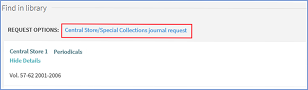 "Find in Library section showing ""Central Store/Special Collections journal request"" option"