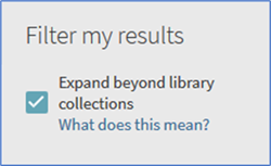 Expand beyond library collections tick box under Filter my results