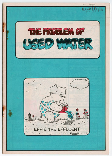 Severn Trent Water Authority booklet for children, pre-1987, featuring 'Effie the Effluent' to explain the water cycle, water treatment, and water pollution (RWA/Pr/10)