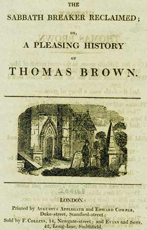 Title page from 'The Sabbath Breaker Reclaimed; or, A Pleasing History of Thomas Brown'