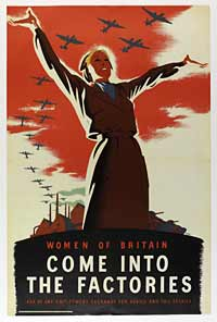 Propaganda poster, women of Britain come into the factories