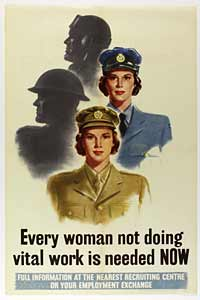 Propaganda poster, Every woman not doing vital work is needed NOW