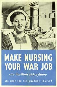 Poster with a picture of a smiling nurse, with the caption 'Make Nursing Your War Job - it's War Work with a future'