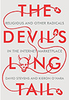 The Devil's Long Tail: Religious and Other Radicals in the Internet Marketplace