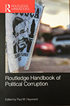 The Routledge Handbook of Political Corruption