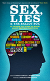 Sex, Lies and the Ballot Box