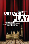 A State of Play: British Politics on Screen, Stage and Page, from Anthony Trollope to The Thick of It