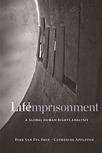 Life Imprisonment: A Global Human Rights Analysis
