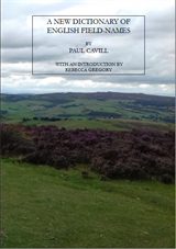 Cover of A New Dictionary of English Field-Names. Shows a photo of heathland, hills and fields.