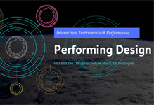 Performing Design – HCI and the Design of Future Music Technologies Workshop