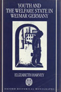 Youth and The Welfare State in Weimar Germany