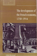The Development of the French Economy 1750-1914