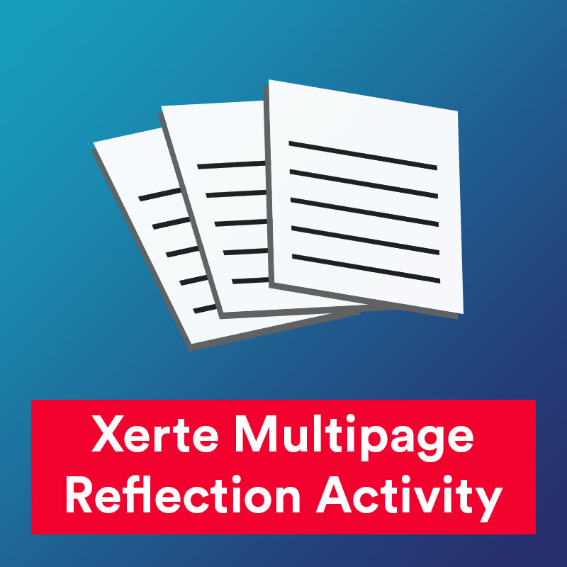 Xerte Multipage Reflection Activity