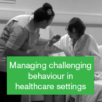 Managing challenging behaviour in healthcare settings