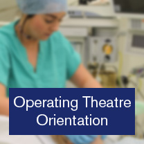Operating Theatre Orientation