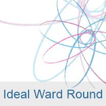 ideal ward round