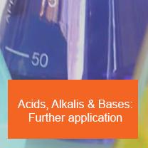Acids, Alkalis & Bases: Further application
