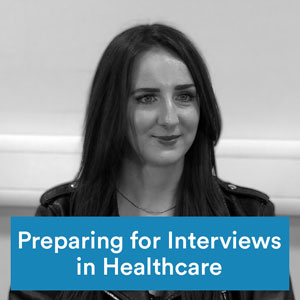 Preparing for interviews in healthcare