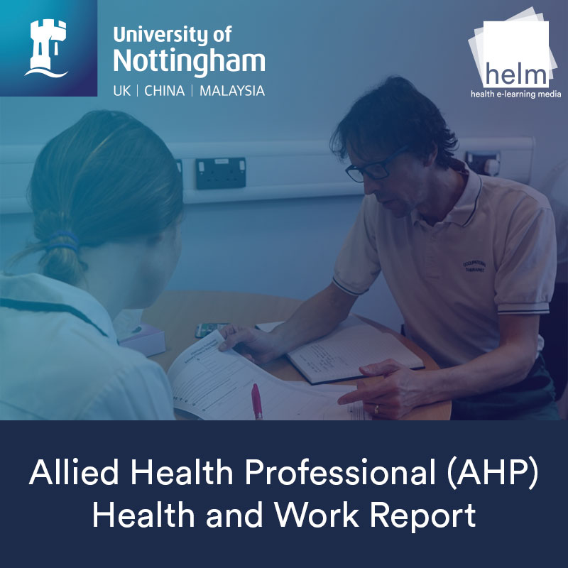 Reusable Learning Object exploring the completion of the Allied Health Professional Health and Work Report