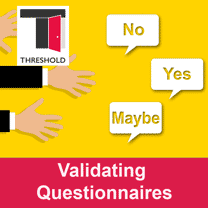 THRESHOLD Validating Questionnaires